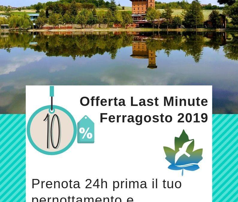 Offerta Last Minute Ferragosto 2019