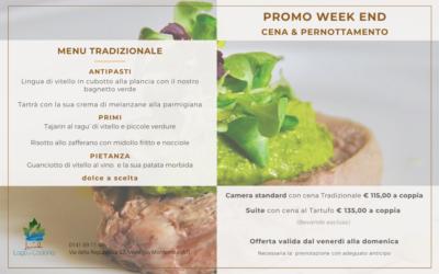 Promo weekend: Cena&Pernottamento – Menu Tradizionale