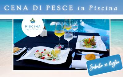 Cena di Pesce in Piscina