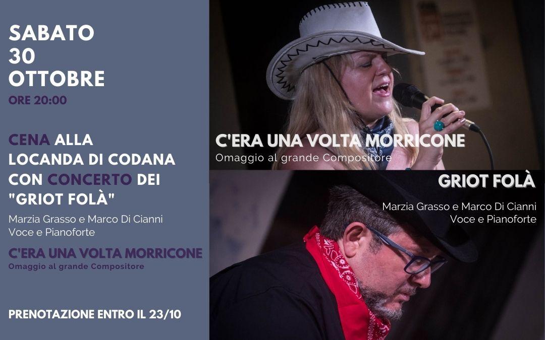 """""""C'era una volta Morricone"""" Cena alla Locanda di Codana con Concerto dei """"Griot Folà"""""""